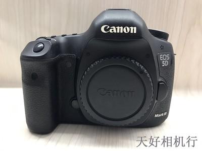 《天津天好》相机行 97新 佳能5D3  5D Mark III机身