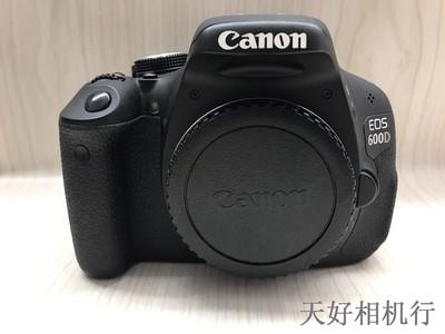 《天津天好》相机行 98新 佳能600D 机身