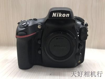 《天津天好》相机行 97新 尼康D800 机身