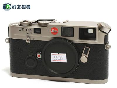 徕卡/Leica M6经典相机 钛版 *美品*